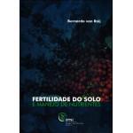 Fertilidade do solo e manejo de nutrientes