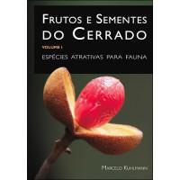 Frutos e Sementes do Cerrado Vol.1