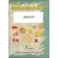 Jaracatiá - Frutas da Mata Atlântica