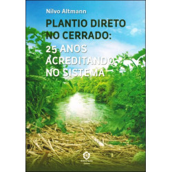 Plantio Direto no Cerrado: 25 Anos