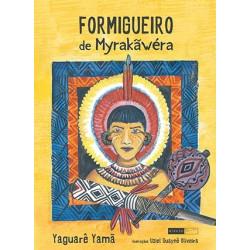 Formigueiro de Myrakãwéra