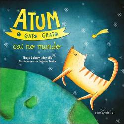 Atum o Gato Grato Cai no mundo