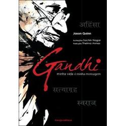 Gandhi, minha vida é minha mensagem