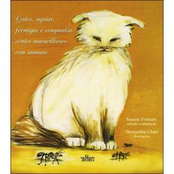 Gatos, Águias, Formigas e Companhia