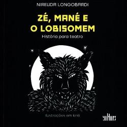 Zé, Mané e o Lobisomem