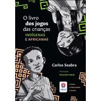 Jogos das Crianças Indígenas e Africanas