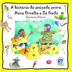 A História Amizade Dona Ornélia e Zé Godó