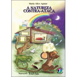 A Natureza Contra - Ataca