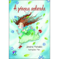 A Princesa Acelerada