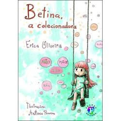 Betina, a colecionadora