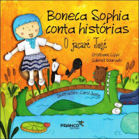 Boneca Sophia conta histórias