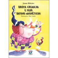 Bruxa Cremilda e seus Batons Magnéticos