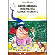 Bruxa Cremilda Inventa Escola Diferente