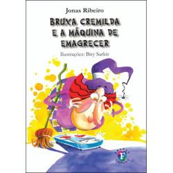 Bruxa Cremilda e a Máquina de Emagrecer