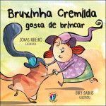 Bruxinha Cremilda gosta de brincar