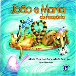 João e Maria na Amazônia