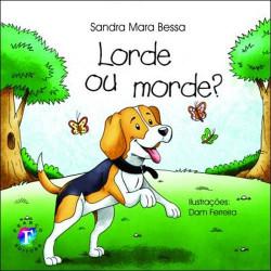 Lorde ou Morde?