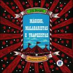 Mágicos, Malabaristas e Trapezistas