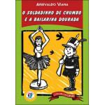 O Soldadinho de Chumbo e a Bailarina