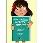 Quer conhecer o corpo humano?