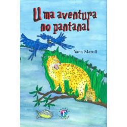Uma Aventura no Pantanal