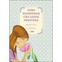 Como encontrar uma linda princesa