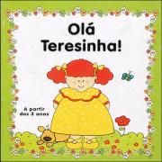 Olá Teresinha!