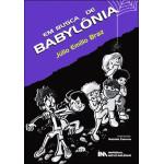 Em busca de Babylônia