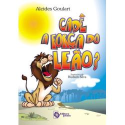 Cadê a força do leão?