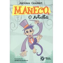 Maneco, o Artista