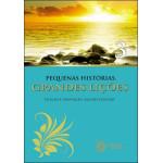 Pequenas Histórias, Grandes Lições - Vol. 3