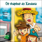 Os Chapéus do Xanduca