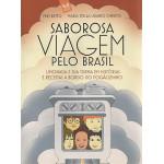 Saborosa viagem pelo Brasil