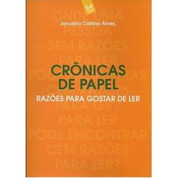 Crônicas de papel - Razões para gostar de ler