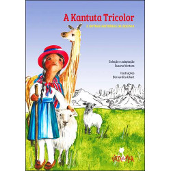 A Kantuta Tricolor e outros contos da Bolívia