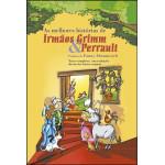 As Melhores Histórias de Irmãos Grimm & Perrault