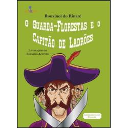 O Guarda-Florestas e o Capitão de Ladrões