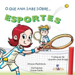 O que Ana sabe sobre... Esportes