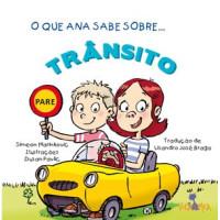 O que Ana Sabe Sobre... Trânsito