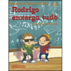Rodrigo Enxerga Tudo - 2ª Edição