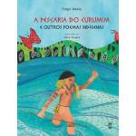 A pescaria do Curumim e outros poemas