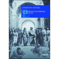 A Pedagogia no Brasil: História e Teoria