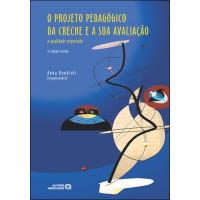 O Projeto Pedagógico da Creche