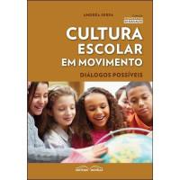 Cultura Escolar em Movimento