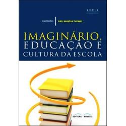Imaginário Educação e Cultura da Escola