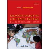 Relações Raciais no Cotidiano Escolar