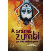 A Aranha Zumbi que Tinha Medo de Gente