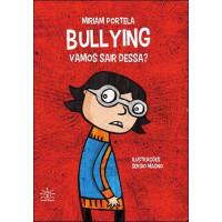 Bullying: vamos sair dessa?