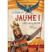 As Lendas de Jaume I, O Rei Conquistador