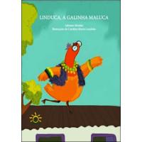Linduca, a Galinha Maluca